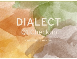 Dialect-Q1-Checkup