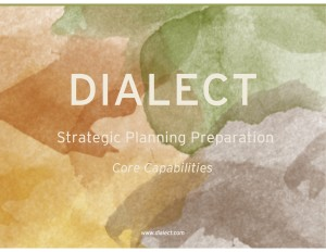 Dialect Strategic Planning Preparation Core Capabilities